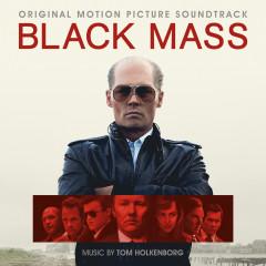 Black Mass (Original Motion Picture Soundtrack) - Tom Holkenborg