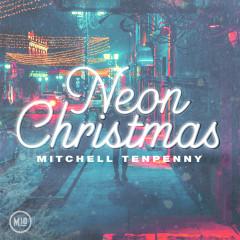 Neon Christmas - EP - Mitchell Tenpenny