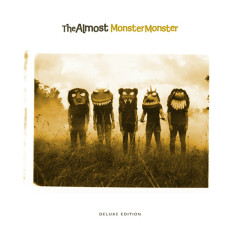 Monster Monster (Deluxe Edition) - The Almost