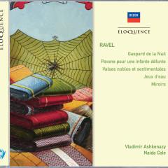 Ravel: Gaspard de la nuit; Pavane pour un infante défunte - Vladimir Ashkenazy, Naida Cole