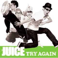 TRY AGAIN - Juice