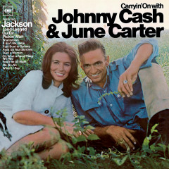 Carryin' On With Johnny Cash And June Carter - Johnny Cash, June Carter Cash