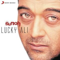 Sunoh - Lucky Ali
