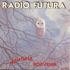 Memoria Del Porvenir - Radio Futura