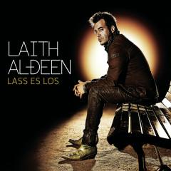 Lass es los - Laith Al-Deen