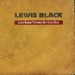 Luther Burbank Performing Arts Center Blues - Lewis Black