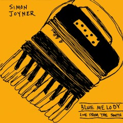 Blue Melody - Live from the South - Simon Joyner