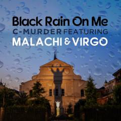 Black Rain on Me