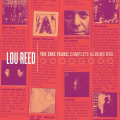 The Sire Years: Complete Albums Box - Lou Reed