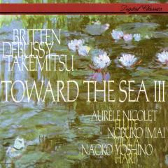 Takemitsu: Toward the Sea III / Debussy: Sonata for Flute, Viola & Harp / Britten: Lachrymae / Honegger: Petite Suite / Denisov: Duo - Naoko Yoshino, Aurèle Nicolet, Nobuko Imai