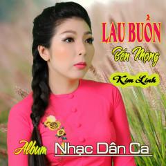 Lau Buồn Bến Mộng - Kim Linh