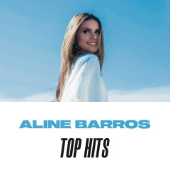 Aline Barros Top Hits
