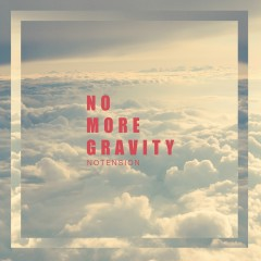 No more gravity - notension