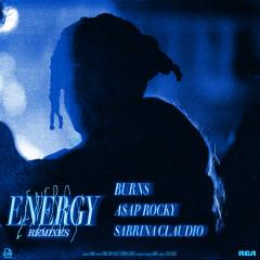 Energy (Remixes) - BURNS, A$AP Rocky, Sabrina Claudio