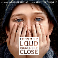 Extremely Loud and Incredibly Close (Original Motion Picture Soundtrack) - Alexandre Desplat