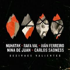 Sesiones Valientes (EP) - Nunatak