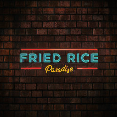 Fried Rice Paradise (Music From The Original Television Series) - Various Artists