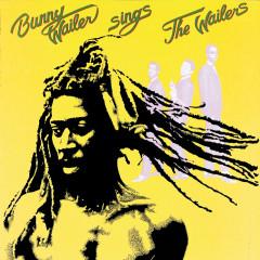 Bunny Wailer Sings The Wailers - Bunny Wailer