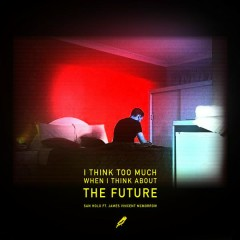The Future (with James Vincent McMorrow) - San Holo, James Vincent McMorrow