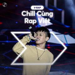 Chill Cùng Rap Việt