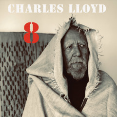 8: Kindred Spirits (Live From The Lobero) - Charles Lloyd