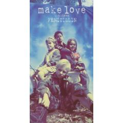Make Love - Penicillin