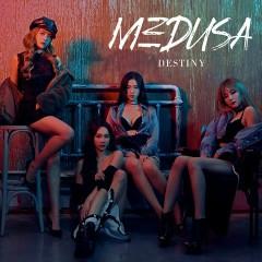 Medusa (Single) - Destiny