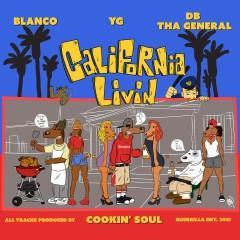 California Livin - Blanco, YG, DB THA GENERAL