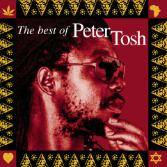 Scrolls Of The Prophet: The Best Of Peter Tosh - Peter Tosh