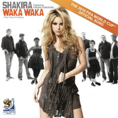 Waka Waka (This Time for Africa) [The Official 2010 FIFA World Cup (TM) Song] - Shakira, Freshlyground