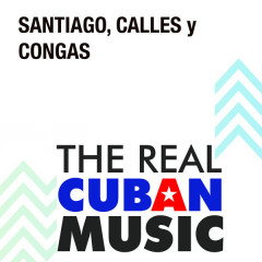 Santiago, Calles y Congas (Remasterizado)