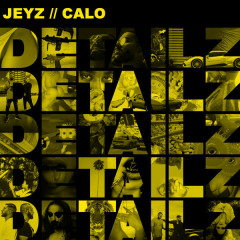 Detailz - Jeyz