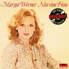 Nur eine Frau (Originale) - Margot Werner