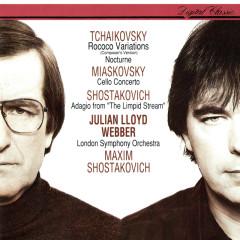 Miaskovsky: Cello Concerto / Tchaikovsky: Rococo Variations; Nocturne / Shostakovich: Adagio From The Limpid Stream - Julian Lloyd Webber, Maxim Shostakovich, London Symphony Orchestra