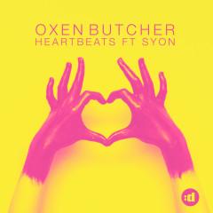 Heartbeats - Oxen Butcher, Syon