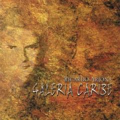 Galeria Caribe - Ricardo Arjona