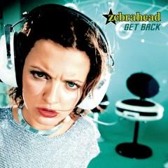Get Back - zebrahead
