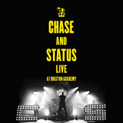 Live At Brixton Academy - Chase & Status
