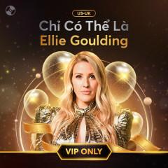 Chỉ Có Thể Là Ellie Goulding - Ellie Goulding