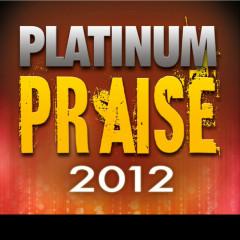 Platinum Praise 2012 - Maranatha! Praise Band