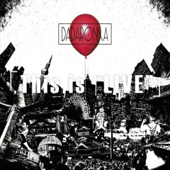 This is Live - DADAROMA