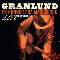 En Rønner Fra Manglerud - Trond Granlund
