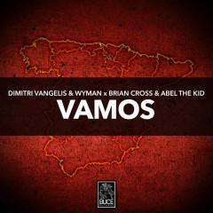Vamos (Single) - Dimitri Vangelis & Wyman, Brian Cross, Abel the Kid