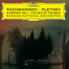 Rachmaninov: Symphony No.1; The Isle of Dead - Russian National Orchestra, Mikhail Pletnev