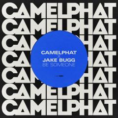 Be Someone - CamelPhat, Jake Bugg