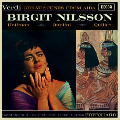 Verdi: Aida (Highlights) - Birgit Nilsson, Grace Hoffman, Luigi Ottolini, Louis Quilico, Orchestra of the Royal Opera House, Covent Garden
