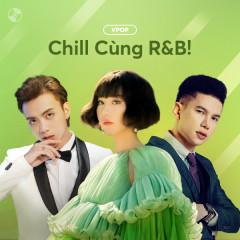 Chill Cùng R&B!