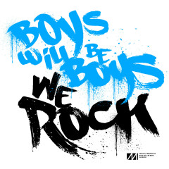 We Rock EP - Boys Will Be Boys