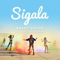 Sweet Lovin' (EP) - Sigala, Bryn Christopher