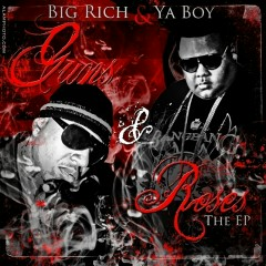 Guns & Roses (The EP) - Big Rich, Ya Boy